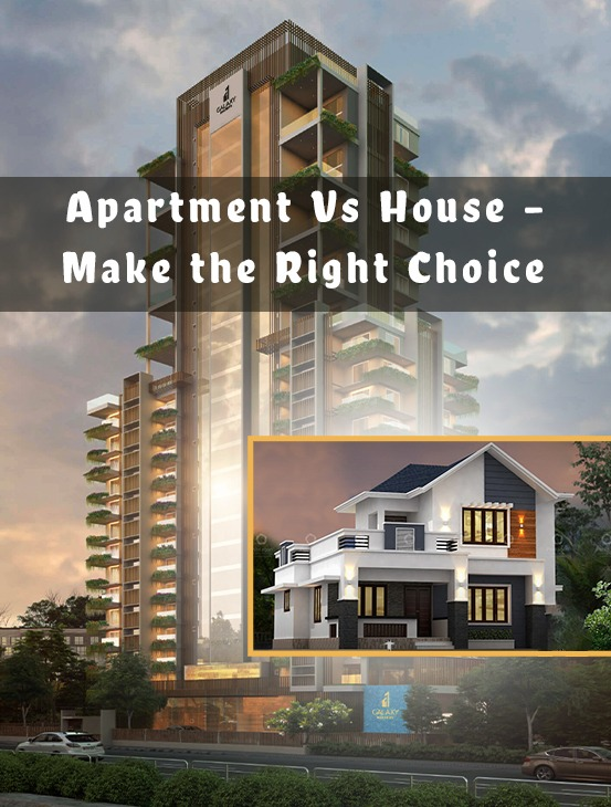 Apartment Vs Own House- Make the right choice